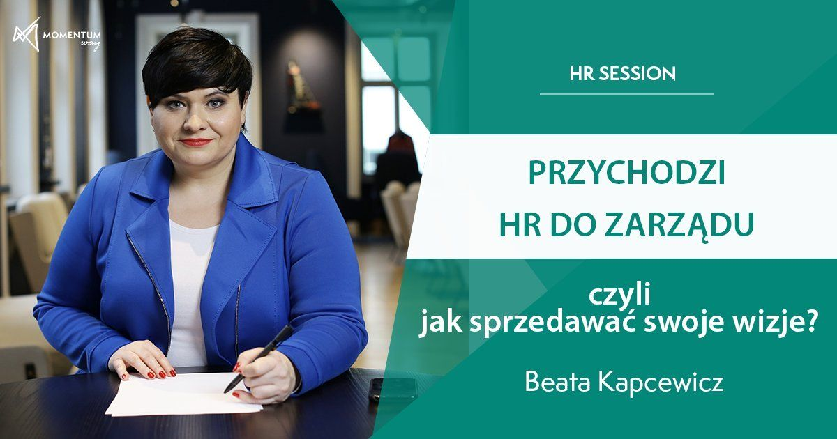 HR Session - Przychodzi HR do zarządu